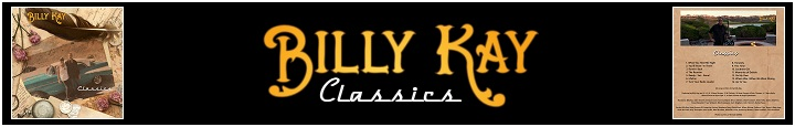 Billy Kay Classics Now Available